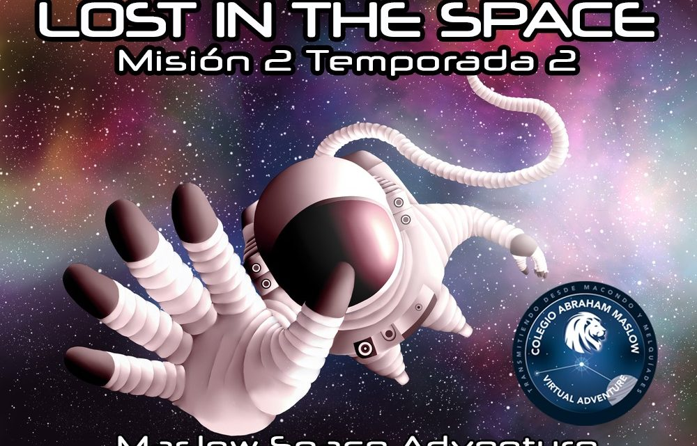 2ª Temporada Misión 2: LOST IN THE SPACE
