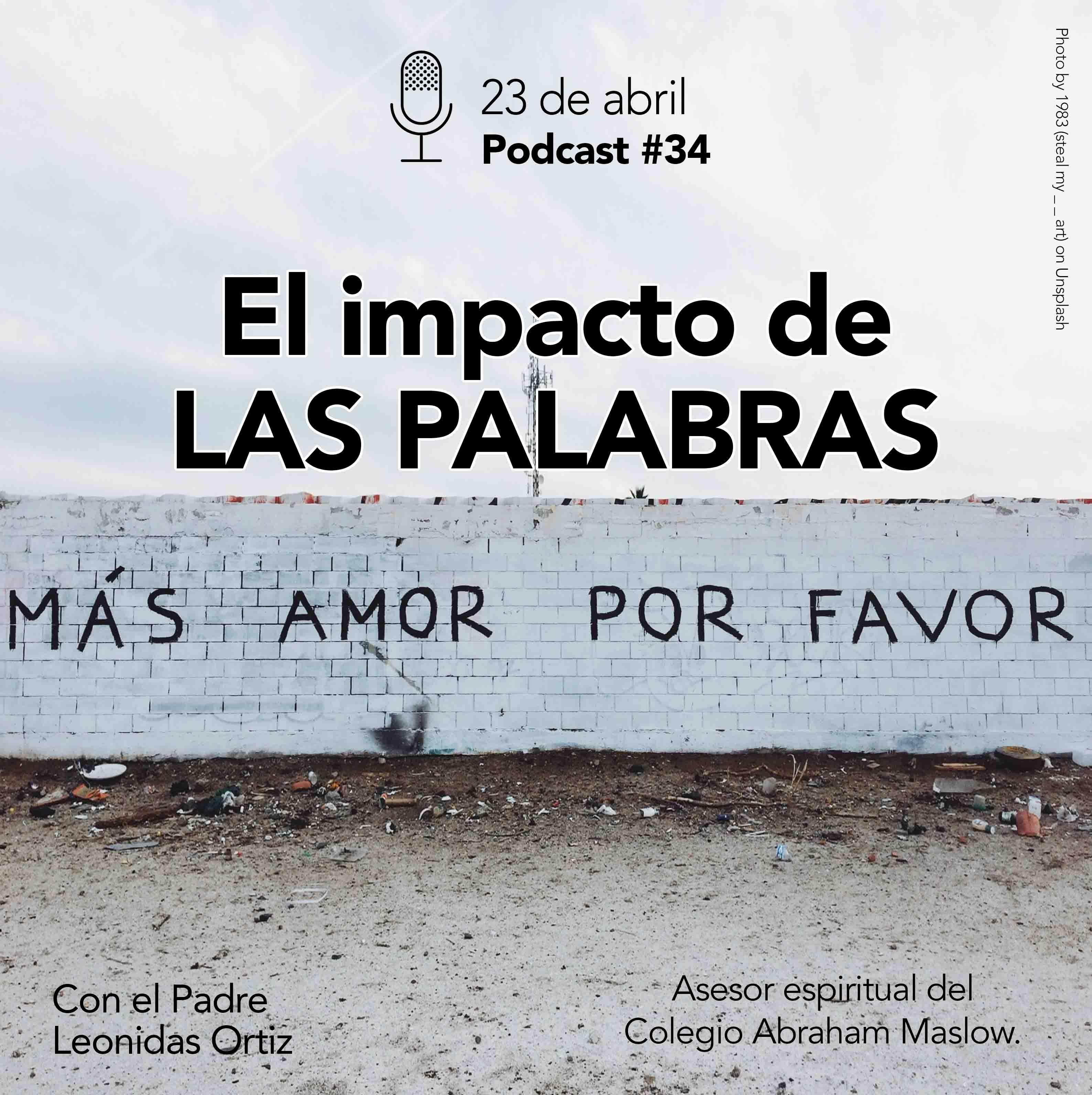 Podcast #34: El Impacto de la Palabras
