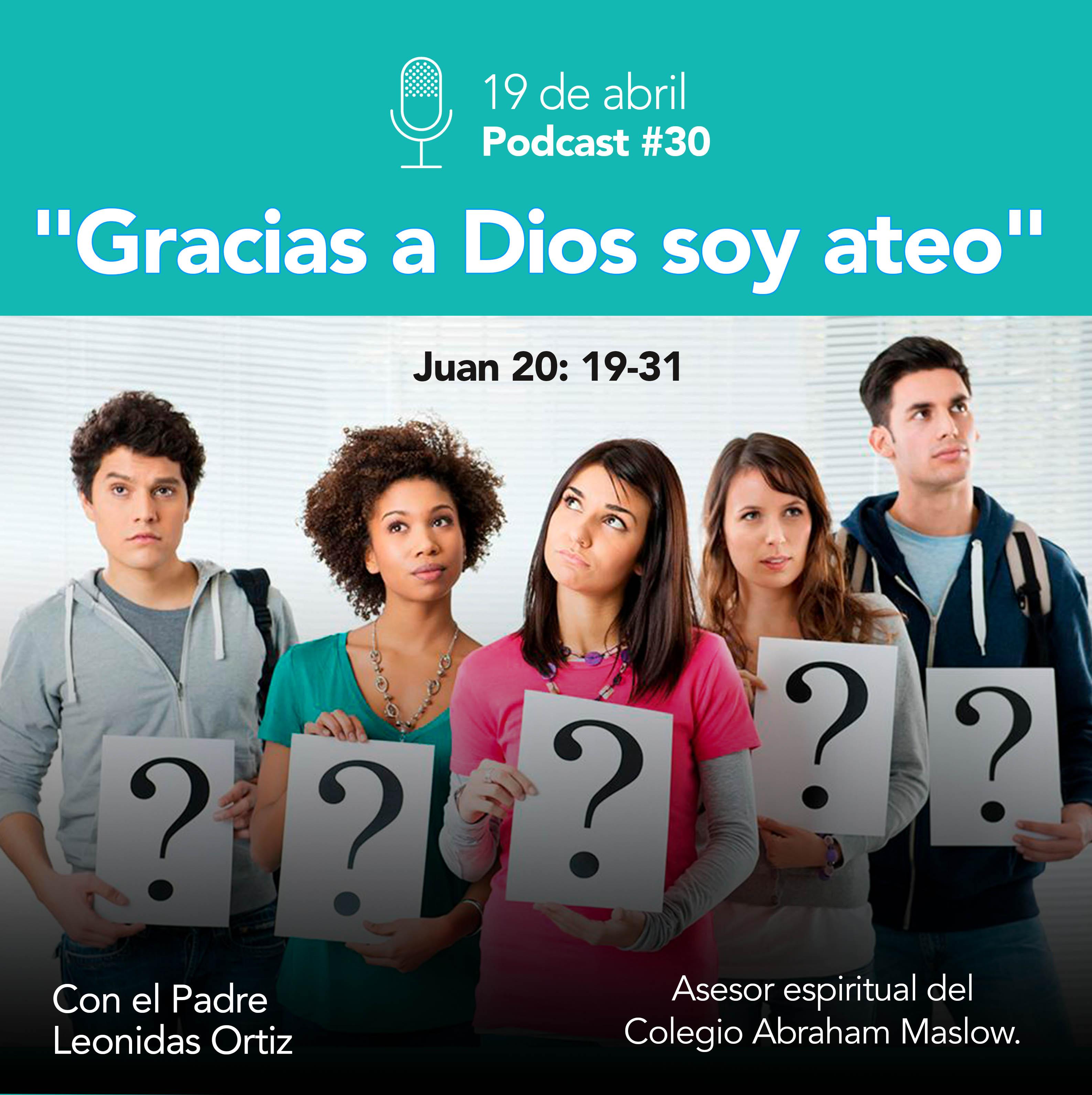 """PODCAST: """"Gracias A Dios Soy Ateo"""""""
