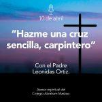 Podcast # 21: Hazme Una Cruz Sencilla, Carpintero.