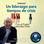 Podcast # 16: Un liderazgo en tiempos de crisis 🎼🛐