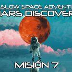 MISIÓN 7: MARS DISCOVERY – Maslow Space Adventure